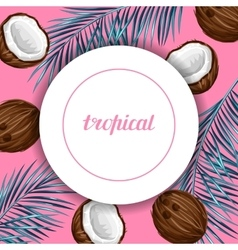 Card with coconuts tropical abstract frame in vector
