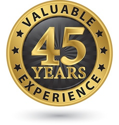 45 years valuable experience gold label vector