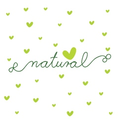 Natural - design template vector image vector image