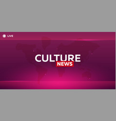 Mass media culture news breaking news banner vector