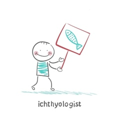 Ichthyologist holds a banner with fish vector