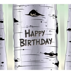 Birch tree card with carved text Happy birthday vector image