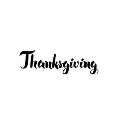 Thanksgiving Handwritten Calligraphy vector image