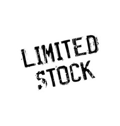 limited stock rubber stamp vector image