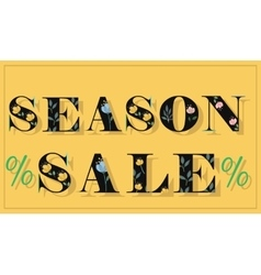 Season sale unusual floral font vector