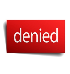 Denied red square isolated paper sign on white vector