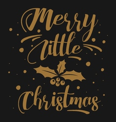 Merry Little Christmas vector image