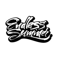 Endless summer modern calligraphy hand lettering vector
