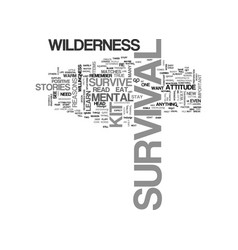 A mental wilderness survival kit text word cloud vector