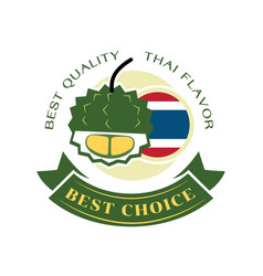 Best choice durian from thailand guarantee vector