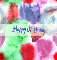 Happy Birthday Card Abstract watercolor art hand vector image
