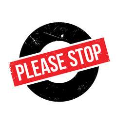 please stop rubber stamp vector image