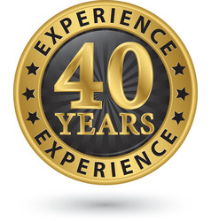 40 years experience gold label vector
