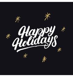 Happy holidays handwritten lettering with golden vector