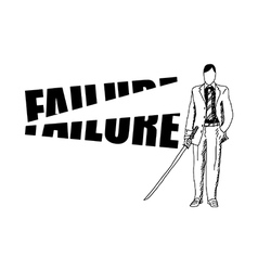Businessman cutting the word failure vector