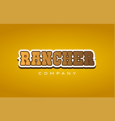 Rancher western style word text logo design icon vector