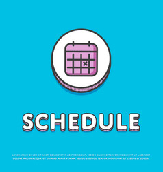 Schedule colour icon with calendar sign vector