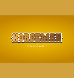 Horseman horse man western style word text logo vector