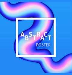 Abstract poster liquid fluid vector