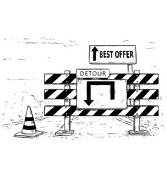 Drawing of detour road block with best offer sign vector