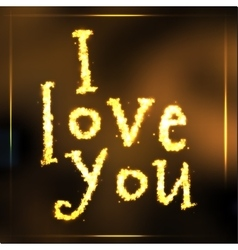 Hand written sparkling golden words i love you vector