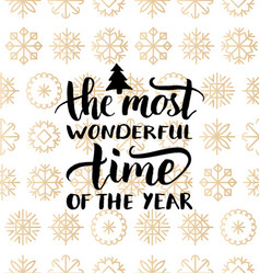 The most wonderful time of the year vector