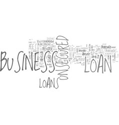 Benefits of unsecured business loans text word vector