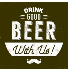 Vintage style beer badge Ink stamp design Drink vector image