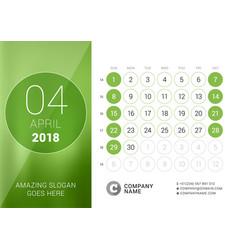 April 2018 desk calendar for 2018 year design vector