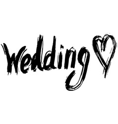 Wedding hand lettering handmade calligraphy vector