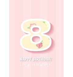 Happy Birthday for girl8 Years vector image