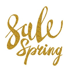 Spring sale gold inscription paint glitz glamor vector