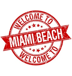 Welcome to miami beach red round ribbon stamp vector