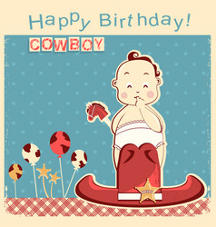 Cowboy happy birthday card with little baby vector