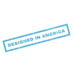 Designed in america rubber stamp vector