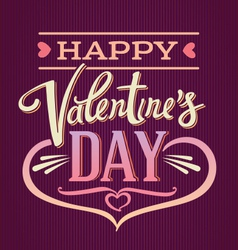 Lettering composition Valentines Day vector image