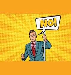 Businessman protests no vector