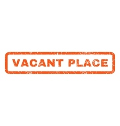 Vacant place rubber stamp vector
