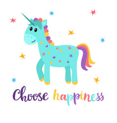 Choose happiness cute magical unicorn with little vector
