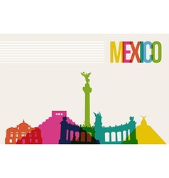 Travel Mxico destination landmarks skyline vector image