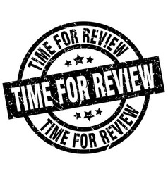 time for review round grunge black stamp vector image vector image