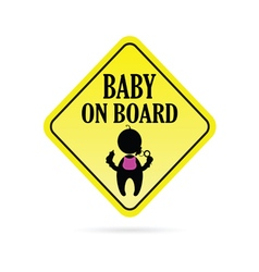 Baby on board secure vector