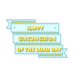 Circumcision of the lord day greeting emblem vector