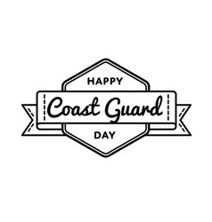 happy coast guard day greeting emblem vector image