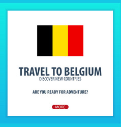travel to belgium discover and explore new vector image