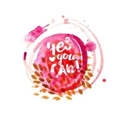 Yes you can lettering at watercolor vector