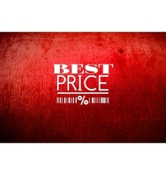 Best price typography on grunge old background vector image