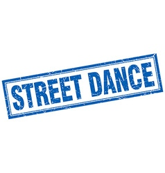 Street dance blue square grunge stamp on white vector