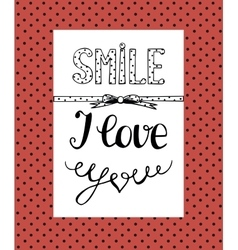 Background with a humorous inscription smile i vector