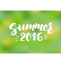 Summer 2016 - hand drawn brush lettering vector image vector image